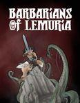RPG Item: Barbarians of Lemuria: Mythic Edition