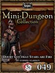 RPG Item: Mini-Dungeon Collection 049: Doubt Not That Stars Are Fire (5E)