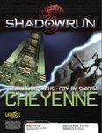 RPG Item: Shadows in Focus: City by Shadow - Cheyenne