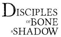RPG: Disciples of Bone & Shadow