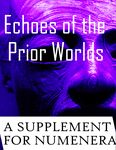 RPG Item: Echoes of the Prior Worlds