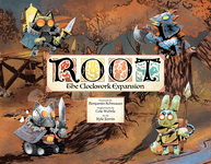 Board Game: Root: The Clockwork Expansion