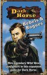 Board Game: Dark Horse: Rebels & Rogues