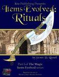 RPG Item: Items Evolved I: Rituals