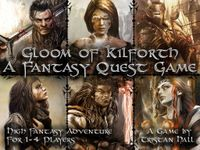 Board Game: Gloom of Kilforth: A Fantasy Quest Game