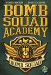 Board Game: Bomb Squad Academy