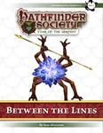 RPG Item: Pathfinder Society Scenario 7-01: Between the Lines