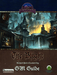 RPG Item: The Blight GM Guide (Pathfinder)