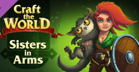 Video Game: Craft the World - Sisters in Arms