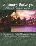 RPG Item: 5 Fantasy Barkeeps, Volume II: Suspicious Motives