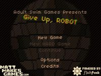 Video Game: Give Up Robot