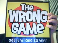 Board Game: The Wrong Game