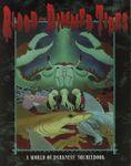 RPG Item: World of Darkness: Blood-Dimmed Tides