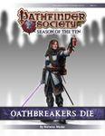 RPG Item: Pathfinder Society Scenario 10-01: Oathbreakers Die