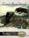 RPG Item: A00: Crow's Rest Island (Savage Worlds)