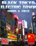 RPG Item: Black Tokyo: Electric Town