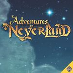 Board Game: Adventures in Neverland