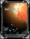 RPG Item: Soul Train