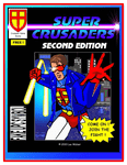 RPG Item: Super Crusaders RPG (Second Edition)