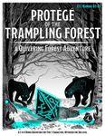 RPG Item: CCC-KUMORI-03-01: Protégé of the Trampling Forest
