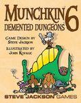 Munchkin 6: Demented Dungeons (2008)