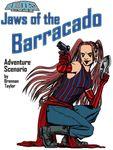 RPG Item: Jaws of the Barracado