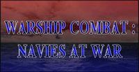 Video Game: Warship Combat: Navies at War