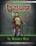 RPG Item: Pathfinder Society Scenario 6-10: The Wounded Wisp