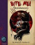 RPG Item: Bite Me!: Skindancers