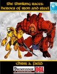 RPG Item: Thinking Races: Heroes of Iron and Steel