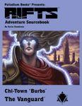 RPG Item: Adventure Sourcebook 4: Chi-Town 'Burbs: The Vanguard