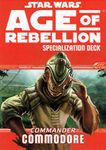 RPG Item: Age of Rebellion Specialization Deck: Commander Commodore