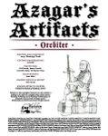 RPG Item: Azagar's Artifacts: Orcbiter
