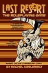 RPG Item: Last Res0rt: The Roleplaying Game