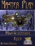 RPG Item: Master Plan: Mad Scientists Keep