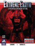 RPG Item: Extreme Earth (BASH)