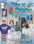 RPG Item: Deus ex Historica Character 20: Pulp Heroes