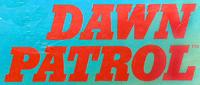 RPG: Dawn Patrol