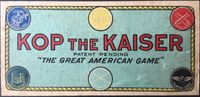 Board Game: Kop the Kaiser