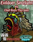 RPG Item: Evildoer Spotlight #4: Chief Runs This Joint