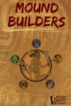 Board Game: Mound Builders