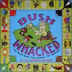 Board Game: Bush Whacked