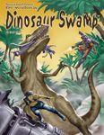 RPG Item: World Book 26: Dinosaur Swamp