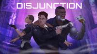 Video Game: Disjunction