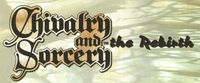 RPG: Chivalry and Sorcery: The Rebirth