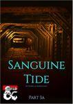 RPG Item: The Sanguine Tide 3a: Stonedren