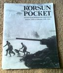 Board Game: Korsun Pocket: Little Stalingrad on the Dnepr – January 25th to February 17th, 1944