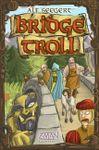 Board Game: Bridge Troll
