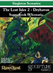 RPG Item: The Lost Isles 2: Dryhaven