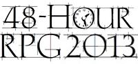 Series: 2013 RPG Geek 48 Hour RPGs
